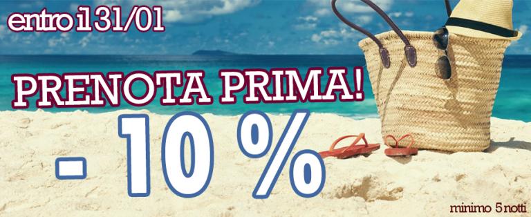 Sconto Prenota Prima 10%!